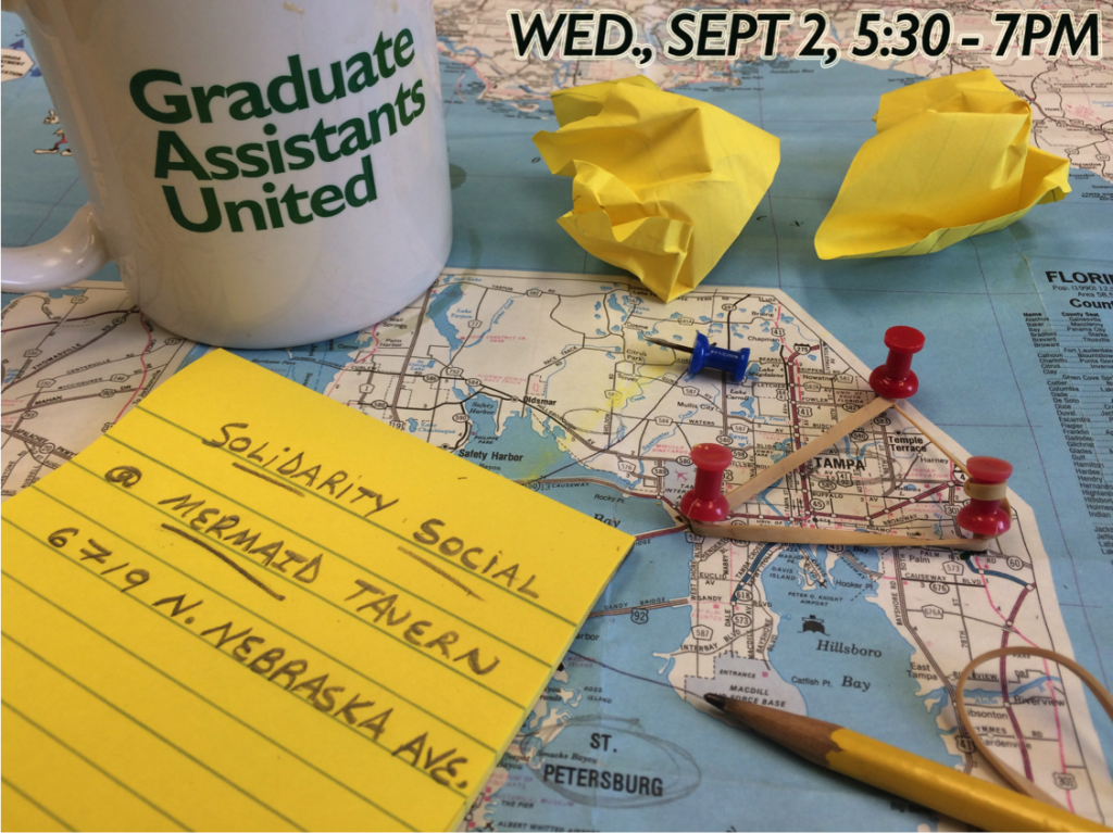 "Image shows a close-up of a map of Tampa and a GAU mug. Text at the top reads Wed, Sep. 2, 5:30-7pm. Text on a piece of lined paper on top of the map reads ""Solidarity Social @ Mermaid Tavern, 6719 N. Nebraska Ave."""